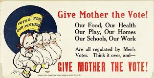 Give Mother the vote
